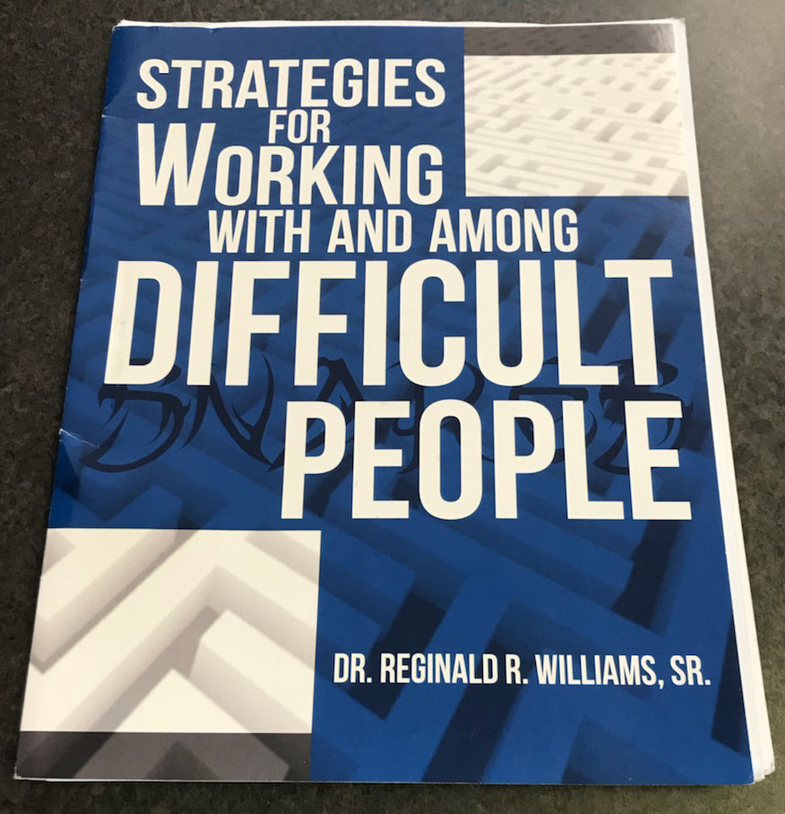 Strategies for Working with and Among Difficult People Book